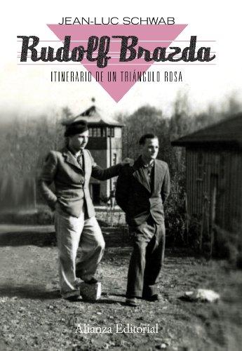 9788420664330: Rudolf Brazda. Itinerario de un triángulo rosa: El último superviviente deportado por homosexual (Libros Singulares (Ls))