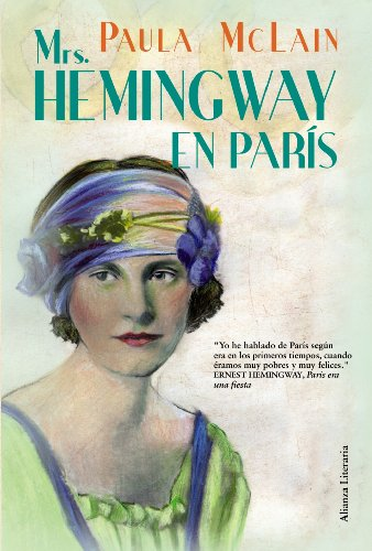 9788420664538: Mrs. Hemingway en Paris / The Paris Wife (Spanish Edition)