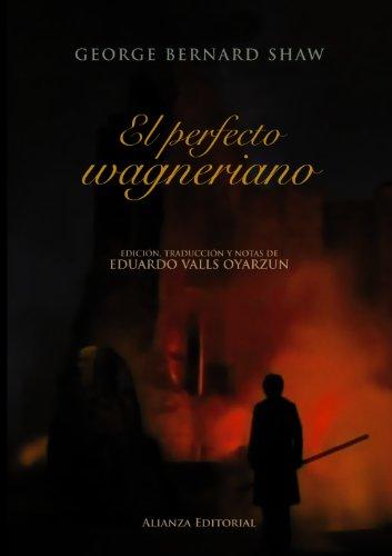 9788420664668: El perfecto wagneriano (Libros Singulares (Ls))