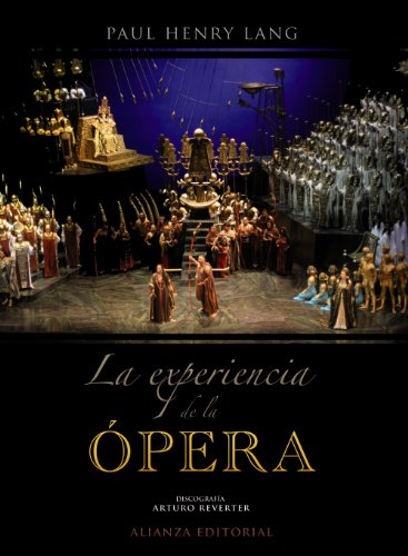 9788420664699: La experiencia de la ópera: Una introducción sencilla a la historia y literatura operística (Libros Singulares (Ls))