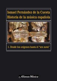 9788420664736: Historia de la música española. 1. Desde los orígenes hasta el «ars nova» (Alianza Música (Am))
