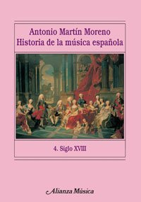 Historia De La Musica Espanola, Siglo XVIII/ History of Spanish Music, XVIII Century (Alianza ...