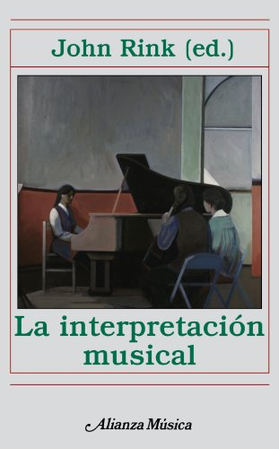 9788420664958: La Interpretacion Musical / Musical Performance. A Guide to Understanding (Alianza Musica) (Spanish Edition)