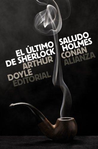 9788420665672: El último saludo de Sherlock Holmes (El Libro De Bolsillo - Bibliotecas De Autor - Biblioteca Conan Doyle)