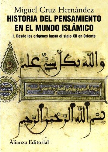9788420665825: 1: Historia del pensamiento en el mundo islámico, I: Desde los orígenes hasta el siglo XII en Oriente (El Libro Universitario - Manuales)