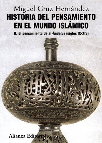 9788420665832: Historia del pensamiento en el mundo islámico / History of thought in the Islamic world: El pensamiento de Al-ándalus (Siglos IX-XIV) / The Thought of Al-andalus (IX-XIV Centuries) (Spanish Edition)