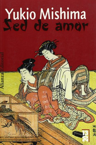 9788420666396: Sed de amor/ Thirst for Love (Spanish Edition)