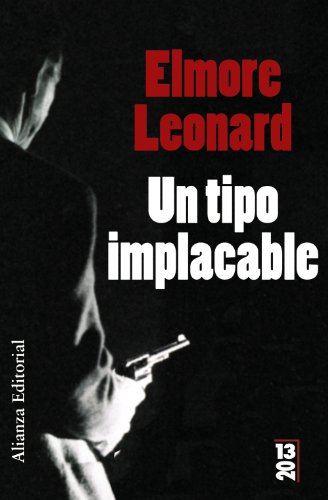 9788420666426: Un Tipo Implacable/ an Implacable Man (Spanish Edition)