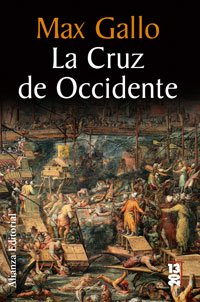 9788420666457: La cruz de occidente/ The Cross of the West (Spanish Edition)