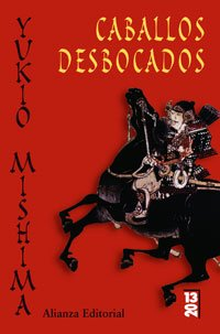 Caballos desbocados (13/20) - Mishima, Yukio