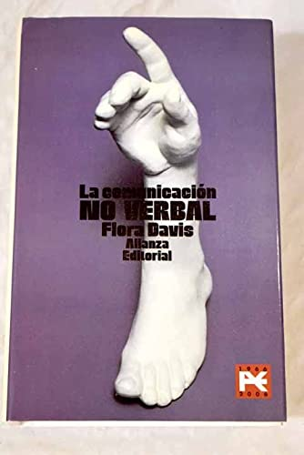 La comunicacion no verbal/ Inside Intuition, What we Know about Non-Verbal Communication (13/20) (Spanish Edition) (842066684X) by Flora Davis