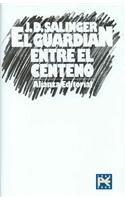9788420666853: El Guardian Entre El Centeno/ The Catcher in the Rye (Spanish Edition)