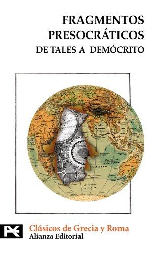 9788420666976: Fragmentos presocráticos: De Tales a Demócrito (El Libro De Bolsillo - Bibliotecas Temáticas - Biblioteca De Clásicos De Grecia Y Roma)