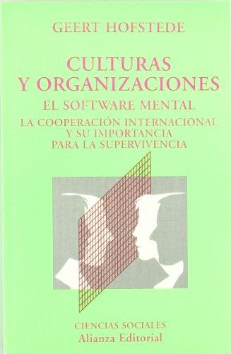 9788420667263: Culturas y organizaciones: El software mental. La cooperación internacional y su importancia para la supervivencia (El Libro Universitario (El Libro Universitario - Ensayo)