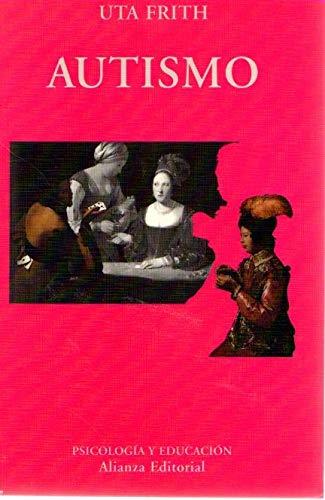 Autismo (Spanish Edition) (8420667277) by Uta Frith