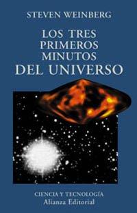 9788420667300: Tres Primeros Minutos Del Universo, Los (Alianza Ensayo)