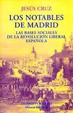 9788420667423: Los notables de Madrid : las bases sociales de la revolución liberal española (El Libro Universitario. Ensayo)