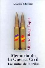9788420667430: Memoria de la Guerra civil: los mitos de la tribu (Libros Singulares (Ls))