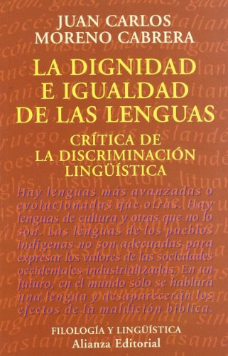 La dignidad e igualdad de las lenguas / The Dignity and Equality of Languages: Critica De La ...