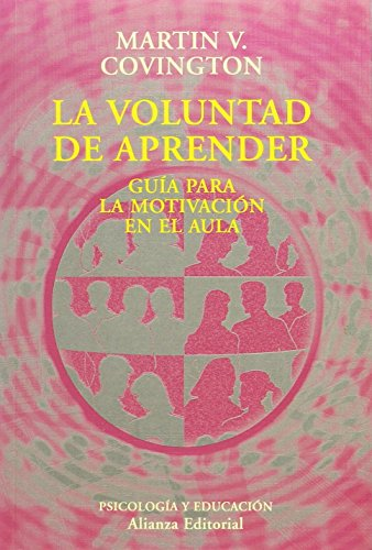 9788420667461: Voluntad de Aprender, La (El Libro Universitario. Ensayo) (Spanish Edition)