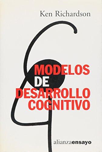 9788420667690: Modelos de desarrollo cognitivo (Alianza Ensayo)