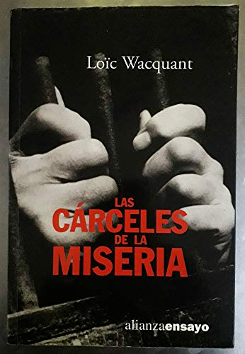 9788420667713: Las carceles de la miseria / The misery prisons (Alianza Ensayo) (Spanish Edition)