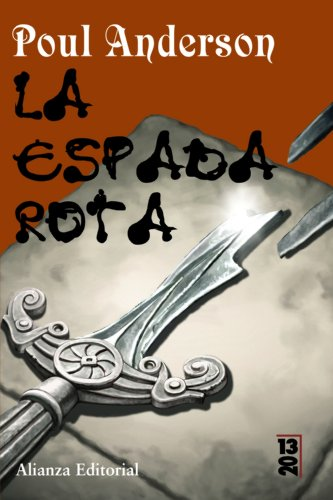 La espada rota/The Broken Sword (13/20): Poul Anderson