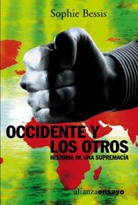 9788420667867: Occidente y los otros / West and others: Historia De Una Supremacia / History Supremacy (Alianza Ensayo) (Spanish Edition)