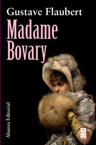 Madame Bovary (2013) (Spanish Edition): Gustave Flaubert, Consuelo