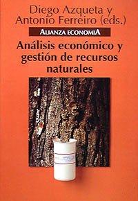 9788420668079: Análisis económico y gestión de recursos naturales (Alianza Economía (Ae))