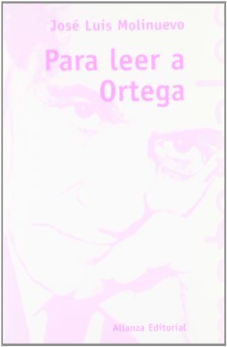 9788420668635: Para leer a Ortega / To read Ortega (Spanish Edition)