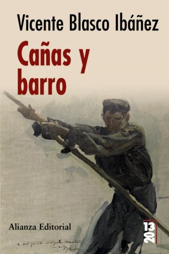 Canas y barro / Reeds and Mud: VICENTE BLASCO IBAÑEZ