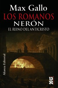 9788420668932: Los romanos. Neron/ The Roman. Neron: El Reino Del Anticristo/ the Kingdom of the Antichrist (13-20) (Spanish Edition)