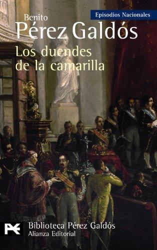 9788420668956: Los duendes de la camarilla: Episodios Nacionales, 33/Cuarta serie (El Libro De Bolsillo - Bibliotecas De Autor - Biblioteca Pérez Galdós - Episodios Nacionales)