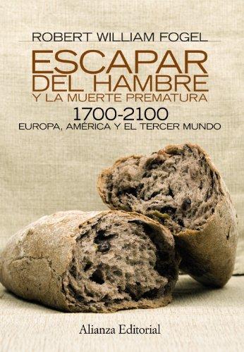 9788420669014: Escapar del hambre y la muerte prematura, 1700-2100 / Escape from hunger and premature death, 1700-2100 (Spanish Edition)