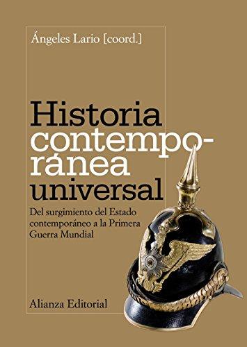 9788420669229: Historia contemporánea universal: Del surgimiento del Estado contemporáneo a la Primera Guerra Mundial (El Libro Universitario - Manuales)