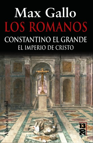 9788420669236: Los romanos / The Romans: El Imperio De Cristo / the Empire of Christ