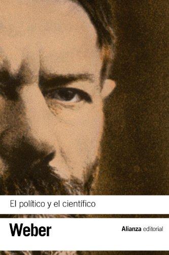 9788420669397: El politico y el cientifico / The Political and the Scientific (Spanish Edition)