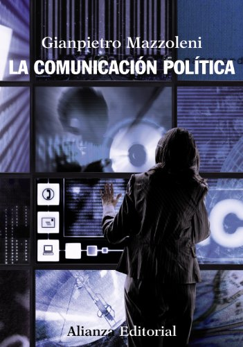 9788420669403: La comunicación política (El Libro Universitario - Manuales)