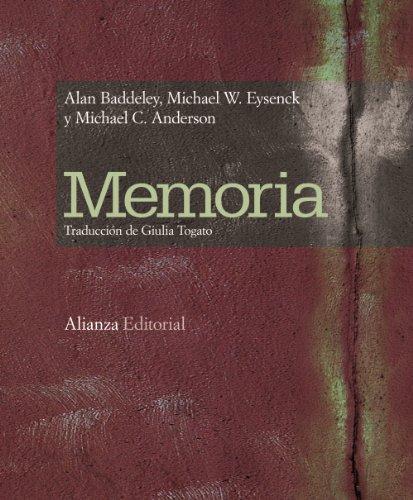MEMORIA: Alan Baddeley, Michael W. Eysenck, Michael C. Anderson