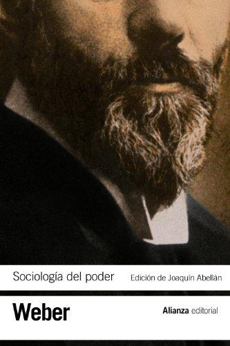 9788420669472: Sociología del poder: Los tipos de dominación (El Libro De Bolsillo - Bibliotecas De Autor - Biblioteca Weber)