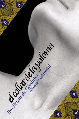 El collar de la paloma / The: De Cordoba, Ibn