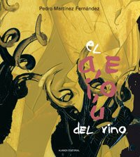 9788420669526: El a, e, i, o, u del vino/ The a, e, i, o, u of Wine (Libros Singulares) (Spanish Edition)