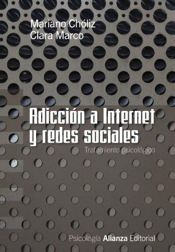 9788420669625: Adicción a Internet y redes sociales: Tratamiento psicológico (Alianza Ensayo)