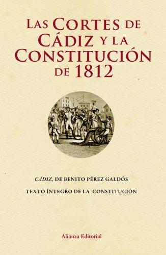 9788420669731: Las Cortes de Cádiz - La Constitución de 1812