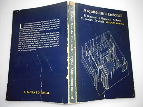 Arquitectura racional: Bonfanti, E.; Bonicalzi, R.; Rossi A.; Scolari, M.; Vitale D.