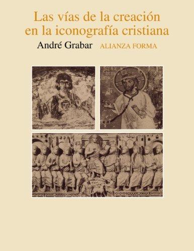 9788420670492: Las vías de la creación en la iconografía cristiana (Alianza Forma (Af))