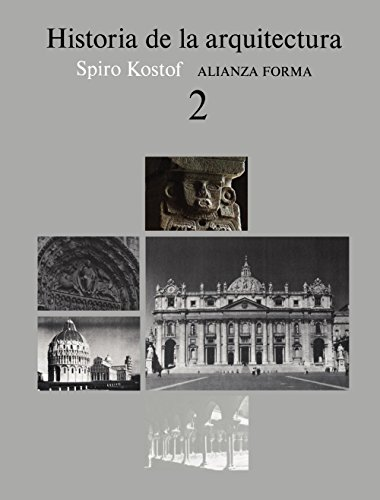 9788420670775: 2: Historia de la arquitectura/ A History of Architecture (Alianza Forma) (Spanish Edition)
