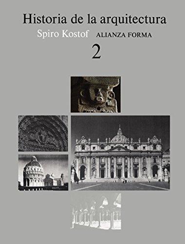 9788420670775: Historia de la arquitectura/ A History of Architecture: 2 (Alianza Forma (Af)) (Spanish Edition)
