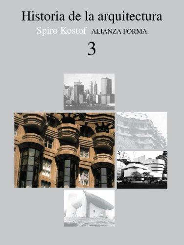 HISTORIA DE LA ARQUITECTURA, 3.: Spiro Kostof